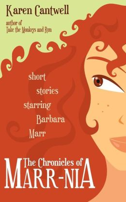 The Chronicles of Marr-Nia: Short Stories Starring Barbara Marr