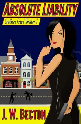 Absolute Liability (Southern Fraud Thriller #1)