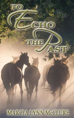 To Echo the Past (Love Notes Series #2)
