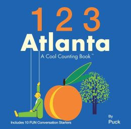 123 Atlanta: A Cool Counting Book