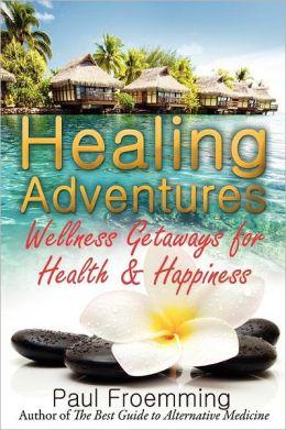 Healing Adventures - Wellness Getaways for Health & Happiness
