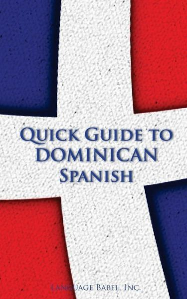Quick Guide to Dominican Spanish