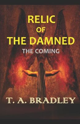 Relic of the Damned: The Coming