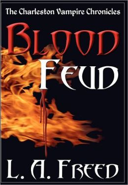 Blood Feud: The Charleston Vampire Chronicles