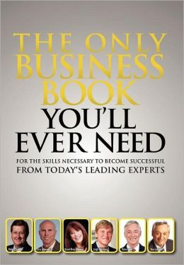 The Only Business Book You Will Ever Need