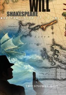 Will Shakespeare and the Ships of Solomon