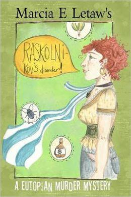 Raskolnikov's Disorder: A Eutopian Murder Mystery