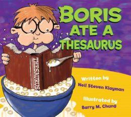Boris Ate A Thesaurus