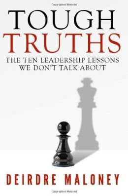 Tough Truths: The Ten Leadership Lessons We Don't Talk About