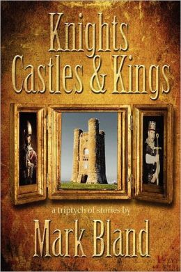 Knights, Castles & Kings