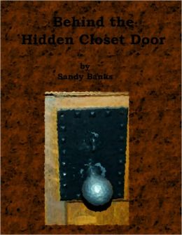 Behind the Hidden Closet Door