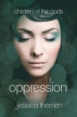 Oppression (Children of the Gods Series #1)