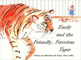 Emily and the Friendly, Ferocious Tiger