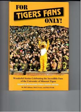 For Missouri Tigers Fans Only!
