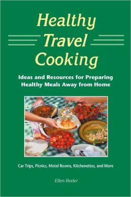 Healthy Travel Cooking