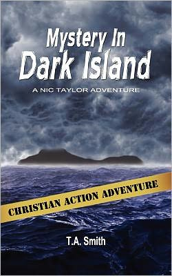 Mystery in Dark Island: Nic Taylor Adventure