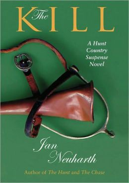The Kill (Hunt Country Suspense Series)