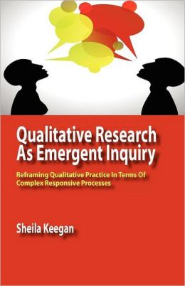 Qualitative Research As Emergent Inquiry