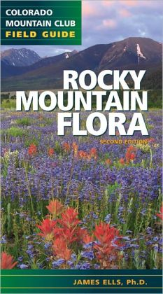 Rocky Mountain Flora 2nd Edition