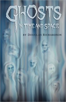 Ghosts In Time And Space