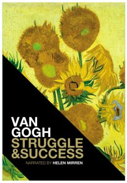 Van Gogh Struggle & Success