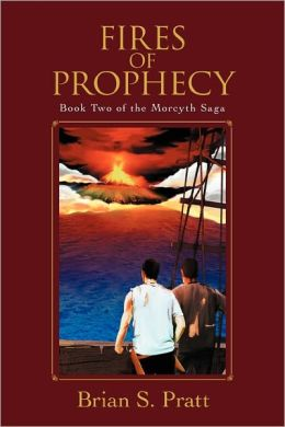 Fires of Prophecy: Book Two of The Morcyth Saga