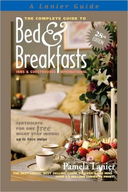The Complete Guide to Bed & Breakfasts, Inns & Guesthouses International