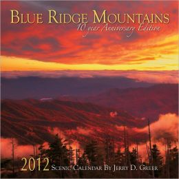 2012 Blue Ridge Mountains Scenic Wall Calendar