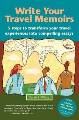 Write Your Travel Memoirs