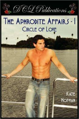 The Aphrodite Affairs-1, Circle of Love