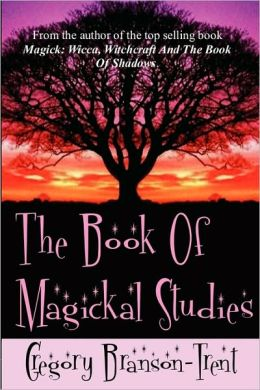 The Book of Magickal Studies