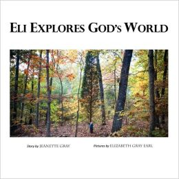Eli Explores God's World