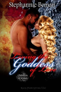 Loving the Goddess of Love (Children of Khaos)