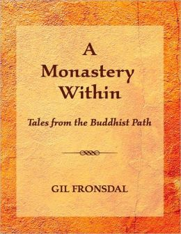 A Monastery Within: Tales on the Buddhist Path