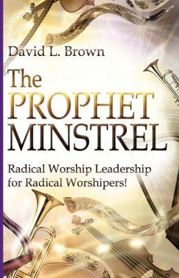 The Prophet-Minstrel