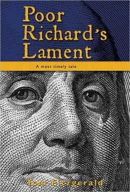 Poor Richard's Lament: A Most Timely Tale