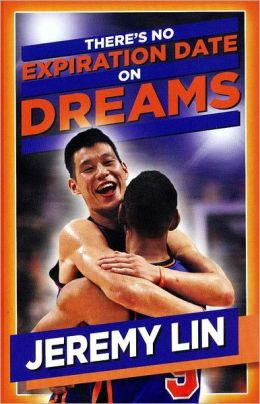 Jeremy Lin: There's No Expiration Date on Dreams
