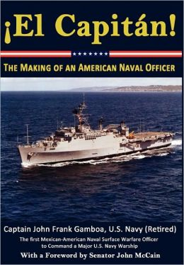 El Capit N! The Making Of An American Naval Officer
