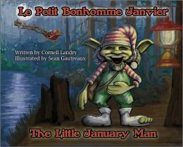 Le Petit Bonhomme Janvier/The Little January Man