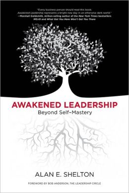 Awakened Leadership: Beyond Self-Mastery