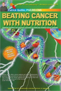 Beating Cancer with Nutrition: Optimal Nutrition Can Improve Outcome in Medically-Treated Cancer Patients.