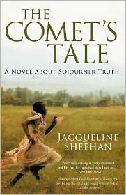 A Comet's Tale: A Novel about Sojourner Truth