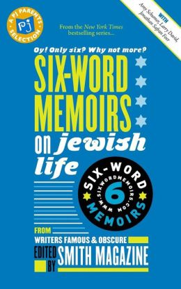 Six-Words Memoirs on Jewish Life