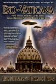 Book Cover Image. Title: Exo-Vaticana:  Petrus Romanus, Project LUCIFER, and the Vatican's Astonishing Exo-theological Plan for the Arrival of an Alien Savior, Author: Cris Putnam
