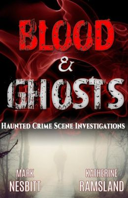 Blood & Ghosts: Paranormal Forensics Investigators