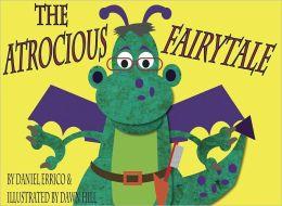 The Atrocious Fairytale