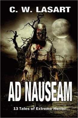 Ad Nauseam: 13 Tales of Extreme Horror