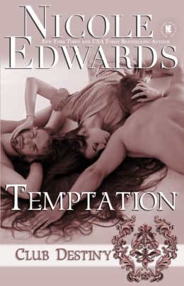 Temptation: A Club Destiny Novel