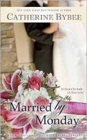 Married by Monday: Book Two Weekday Bride Series
