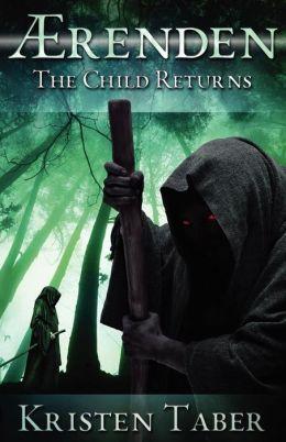 Aerenden: The Child Returns (Aerenden Series #1)